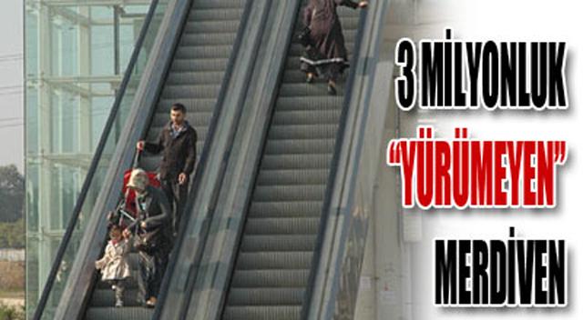 3 milyonluk yürümeyen merdiven
