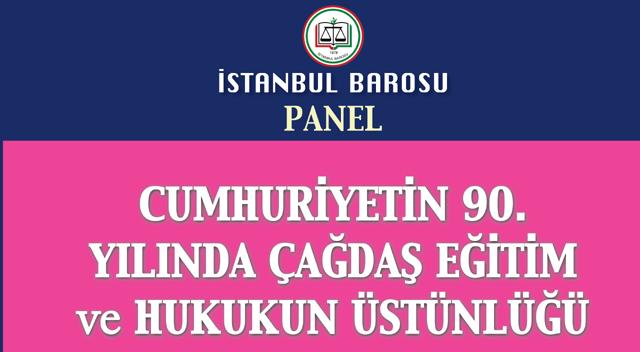Eğitim ve Hukukun Üstünlüğü Paneli