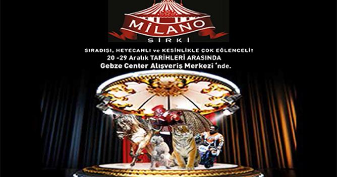 Milano Sirki Gebze Center'da