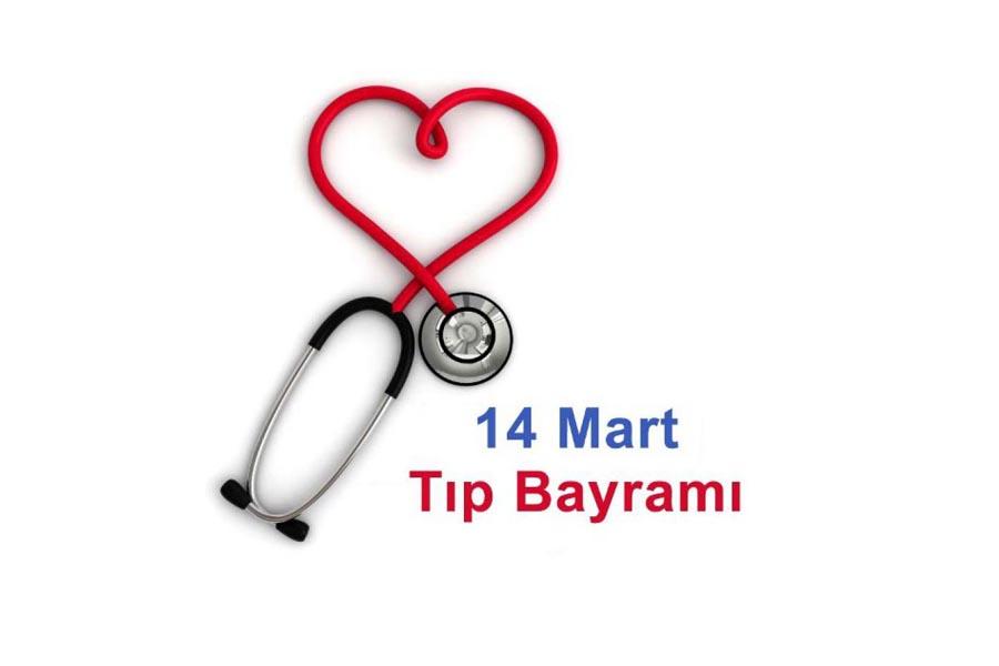 14 Mart Tıp Bayramı kutlanıyor