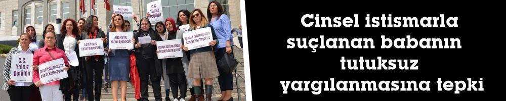 Cinsel istismarla suçlanan babanın tutuksuz yargılanmasına tepki