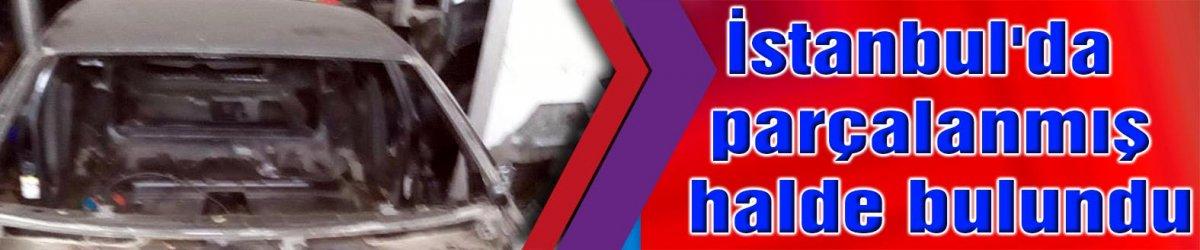 GEBZE'DEN ÇALINAN OTOMOBİL:   İstanbul'da parçalanmış halde bulundu
