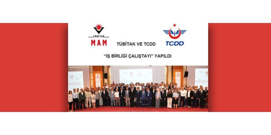 Tübitak ve TCDD çalıştayı yapıldı