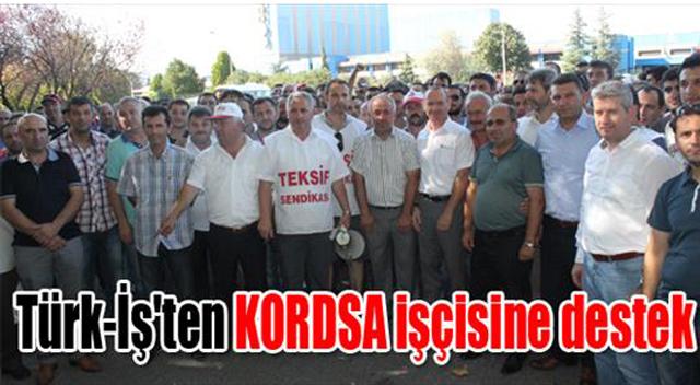 Türk-İş'ten kordsa işçisine destek