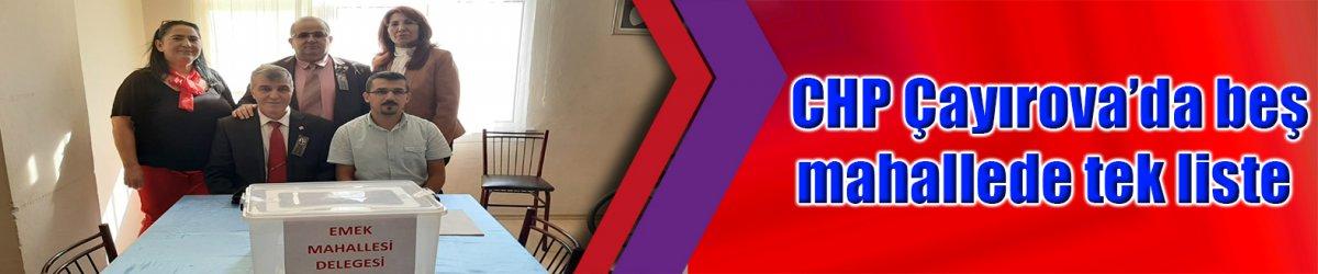 CHP Çayırova'da beş mahallede tek liste