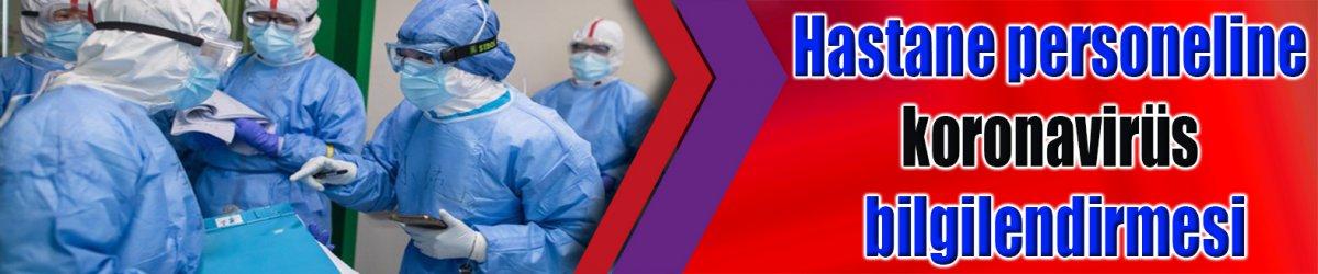 Hastane personeline koronavirüs bilgilendirmesi
