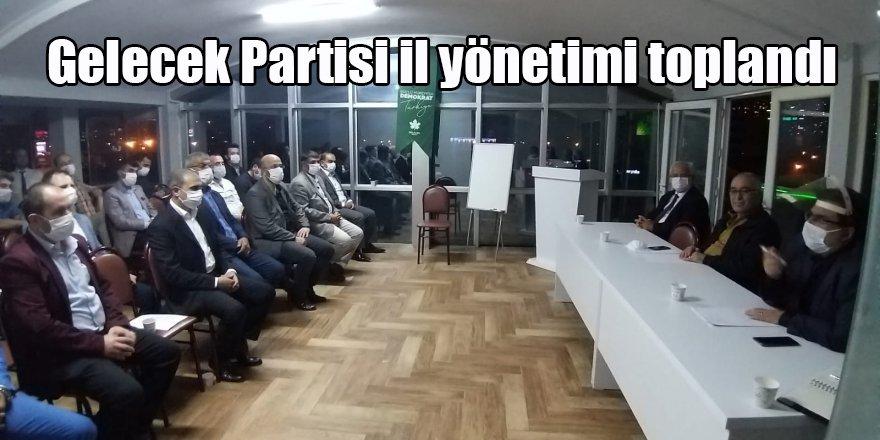 Gelecek Partisi il yönetimi toplandı