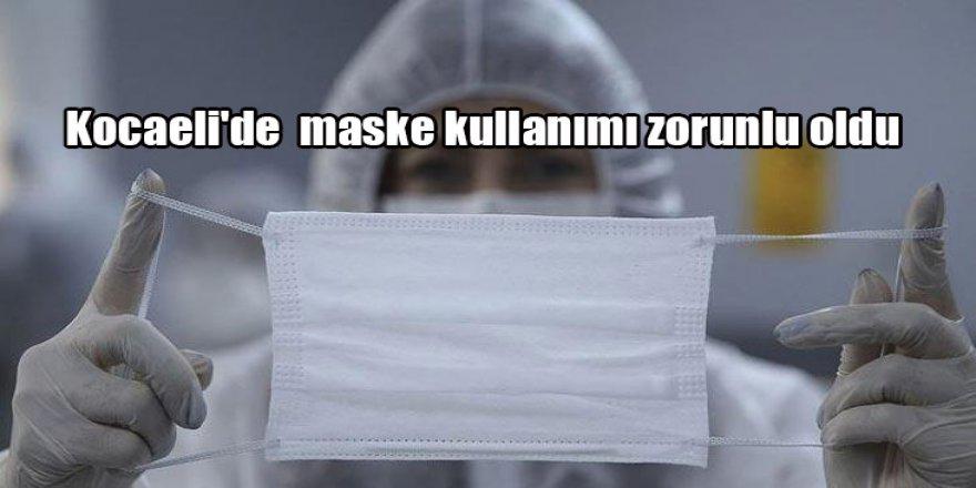 Kocaeli'de  maske kullanımı zorunlu oldu