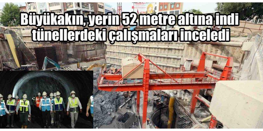 Büyükakın, yerin 52 metre altına indi tünellerdeki çalışmaları inceledi