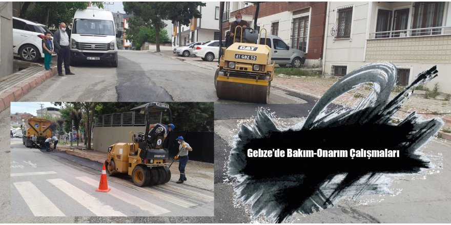 Gebze'de Bakım-Onarım Çalışmaları