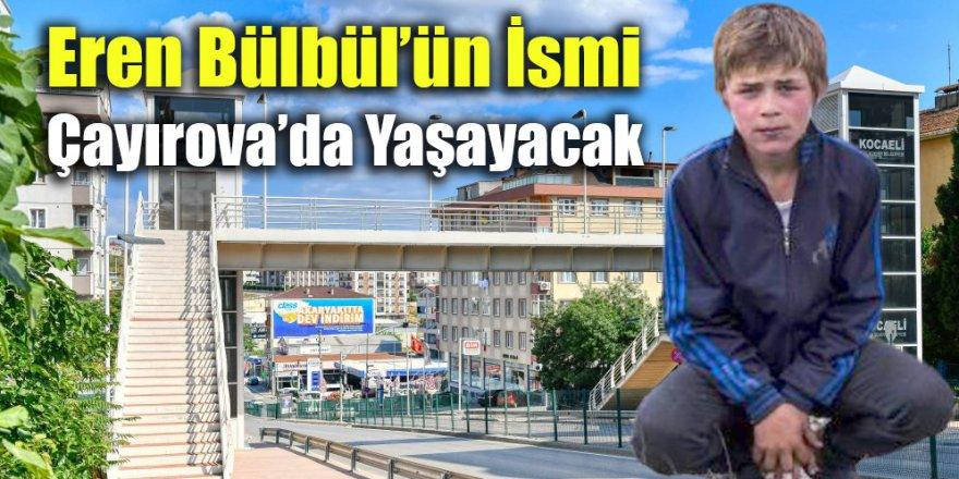 Eren Bülbül'ün İsmi Çayırova'da Yaşayacak