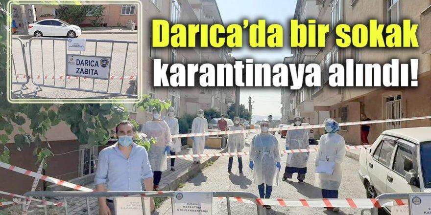 Darıca'da bir sokak karantinaya alındı!