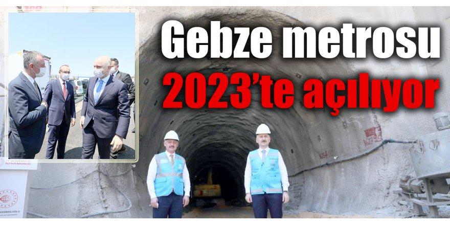 Gebze metrosu 2023'te açılıyor