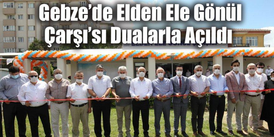 Gebze'de Elden Ele Gönül Çarşı'sı Dualarla Açıldı