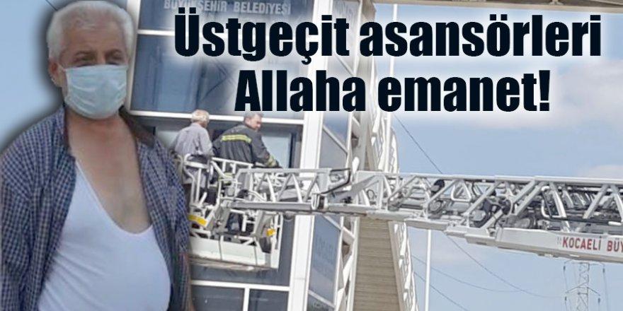Üstgeçit asansörleri Allaha emanet!