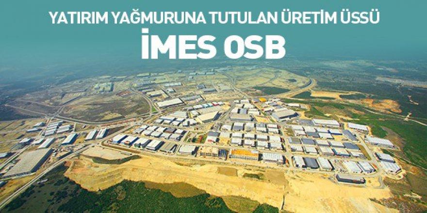 OSB'den memnun İMES OSB'den çok memnunum
