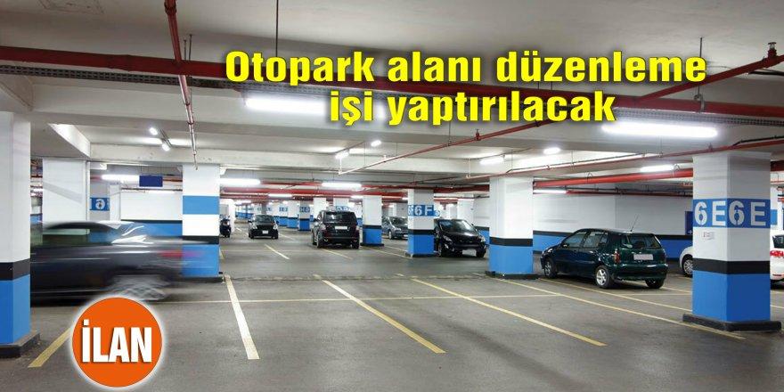 Otopark alanı düzenleme işi yaptırılacak