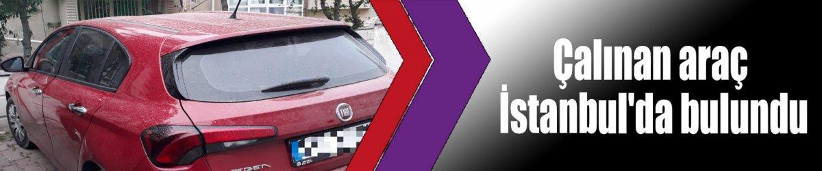 Çalınan araç İstanbul'da bulundu