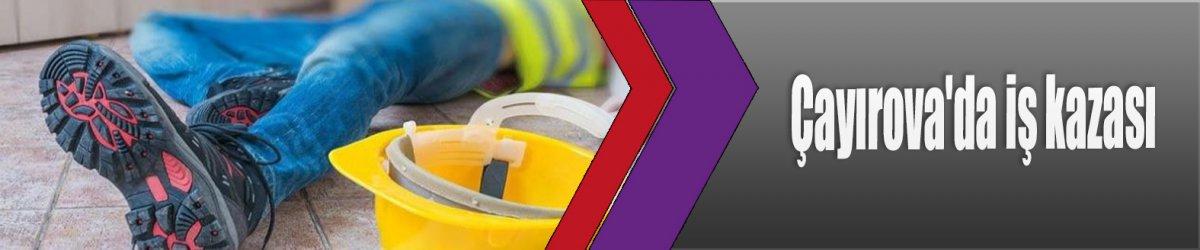 Çayırova'da iş kazası
