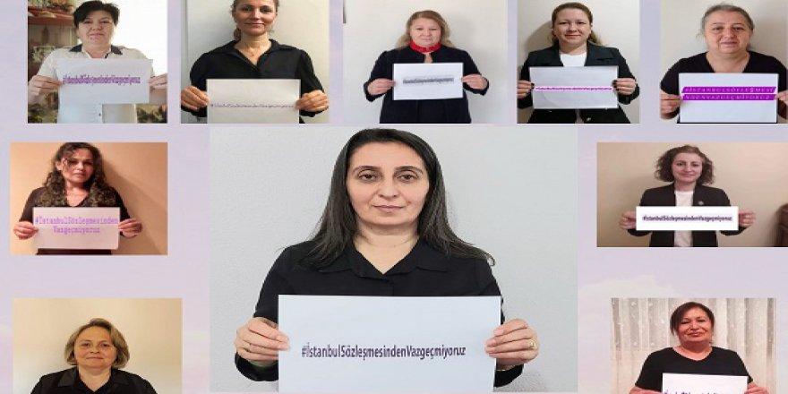İstanbul Sözleşmesi'nden vazgeçmiyoruz!