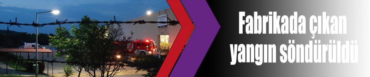 Fabrikada çıkan yangın söndürüldü
