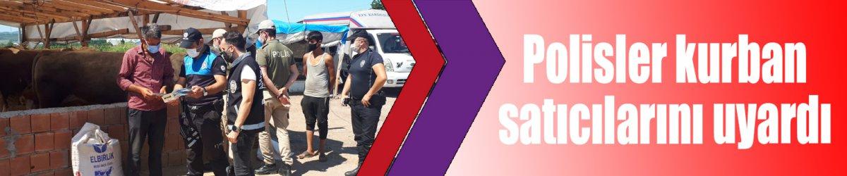 Polisler kurban satıcılarını uyardı