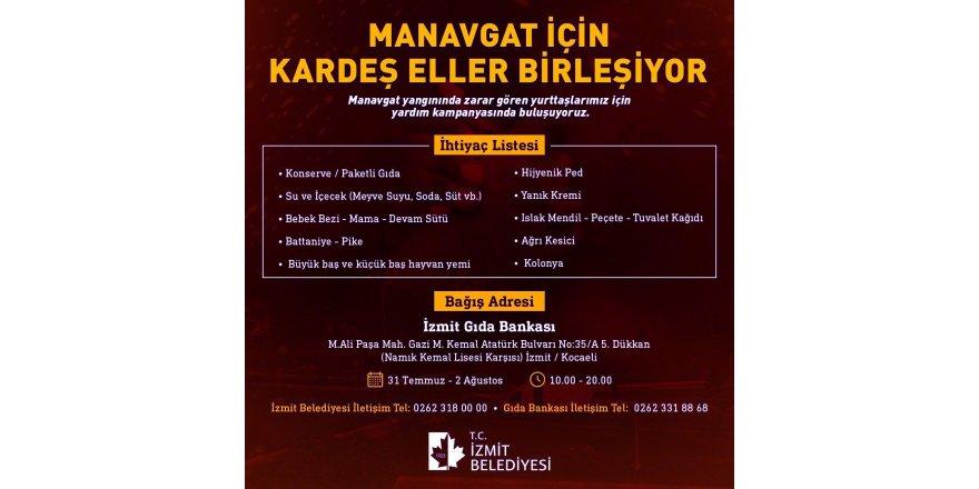 İzmit Belediyesi, Manavgat için yardım kampanyası başlattı