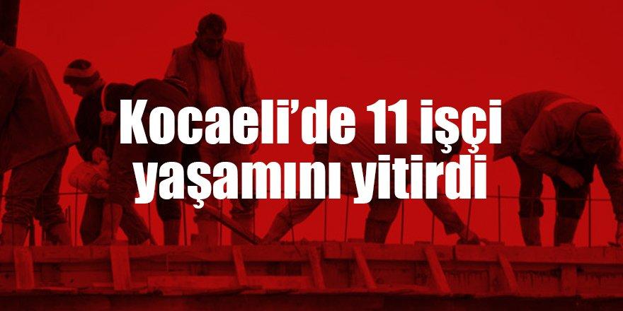 Kocaeli'de 11 işçi yaşamını yitirdi
