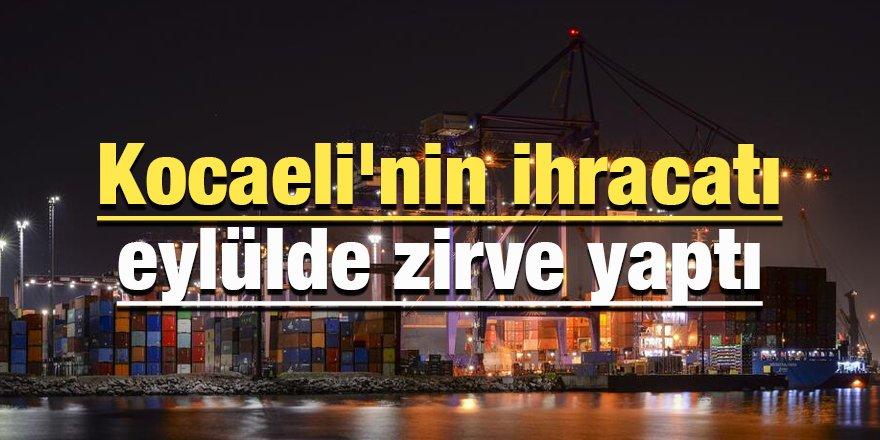 Kocaeli'nin ihracatı eylülde zirve yaptı