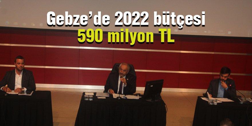 Gebze'de 2022 bütçesi 590 milyon TL