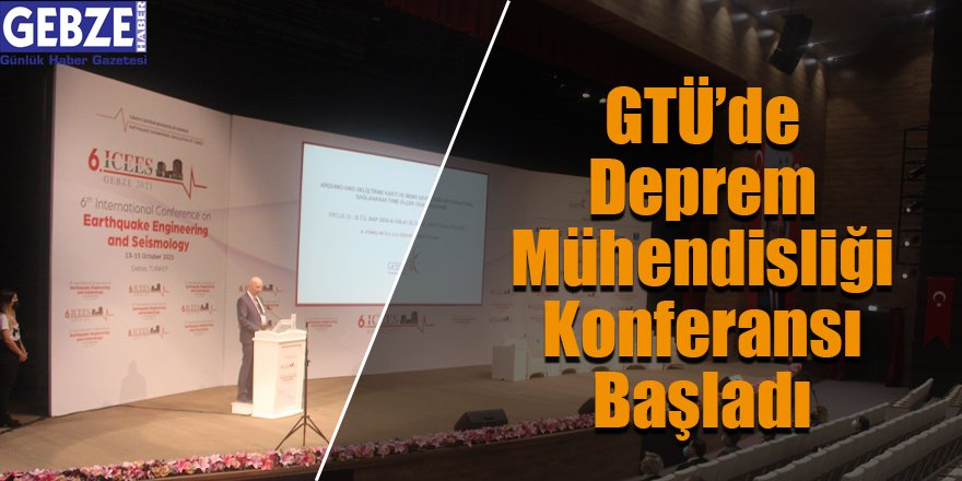 GTÜ'de Deprem Mühendisliği Konferansı Başladı