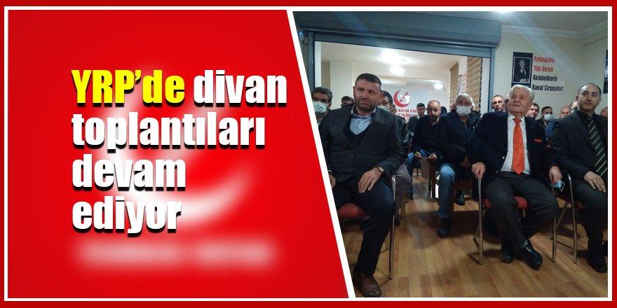 YRP'de divan toplantıları devam ediyor