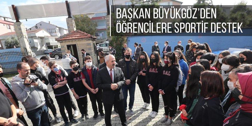 Başkan Büyükgöz'den öğrencilere sportif destek