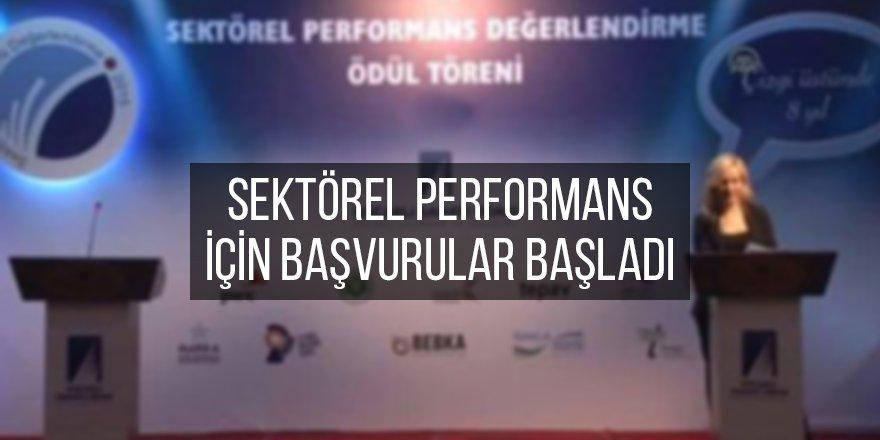 Sektörel performans için başvurular başladı
