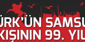 Atatürk'ün Samsun'a çıkışının 99. Yılı