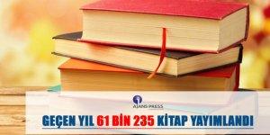 TÜRKİYE'DEGeçen yıl 61 bin 235 kitap yayımlandı