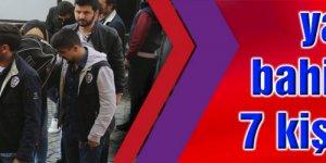 KOCAELİ'DE: yasa dışı bahis oynatan 7 kişi yakalandı
