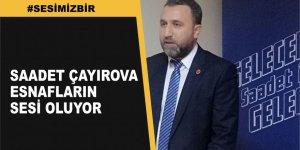 Saadet Partisi Çayırova sorunları dinliyor