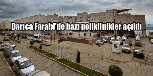 Darıca Farabi'de bazı poliklinikler açıldı