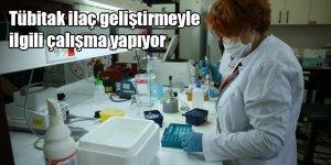 Tübitak ilaç geliştirmeyle ilgili çalışma yapıyor