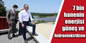 7 bin hanenin enerjisi güneş ve hidroelektrikten