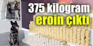 375 kilogram eroin çıktı