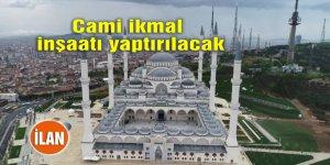 Cami ikmal inşaatı yaptırılacak