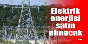 Elektrik enerjisi satın alınacak