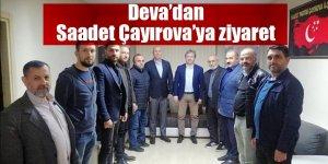 Deva'dan Saadet Çayırova'ya ziyaret