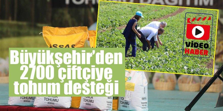 Büyükşehir'den 2700 çiftçiye tohum desteği Kaynak: Büyükşehir'den 2700 çiftçiye tohum desteği