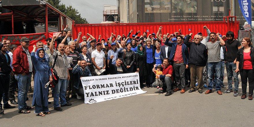 EMEK PARTİSİ'NDEN FLORMAR İŞÇİLERİNE DESTEK